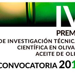 IV PREMIO DE INVESTIGACIÓN TÉCNICA Y CIENTÍFICA EN OLIVAR Y ACEITE DE OLIVA CONVOCATORIA 2018