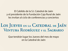 CICLO DE CONFERENCIAS Y CONCIERTOS Los Jueves en la Catedral.