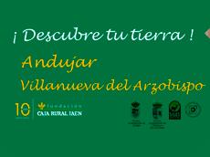 Descubre tu tierra, Andújar y Villanueva del Arzobispo