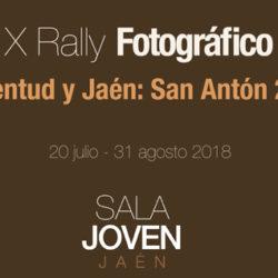 EXPOSICIÓN DE FOTOGRAFÍAS X Rally Fotográfico Juventud y JAÉN: San Antón 2018.