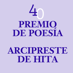 40 Premio de Poesía Arcipreste de Hita