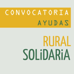 Convocatoria de ayudas Rural Solidaria 2019