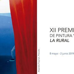 EXPOSICIÓN  XII PREMIO DE PINTURA Y ARTES PLÁSTICAS LA RURAL  Hospital de Santiago. Úbeda