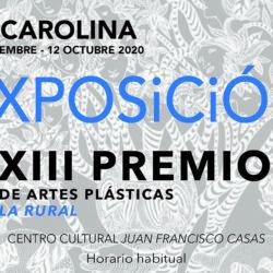 XIII PREMIO DE ARTES PLÁSTICAS LA RURAL.  ENTREGA DE PREMIOS Y EXPOSICIÓN